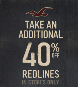 Additional 40% off Redlines at Hollister [In Stores]