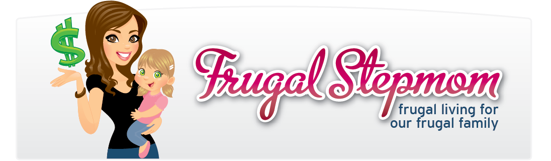 Frugal Stepmom [Frugal Living for our Frugal Family]